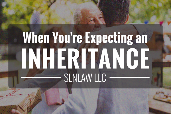 When you're expecting an inheritance estate planning tips