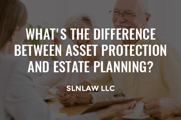 Asset protection and estate planning